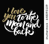 i love you to the moon and back ... | Shutterstock .eps vector #648093109