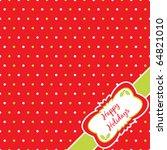 christmas polka dot background... | Shutterstock .eps vector #64821010