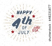 happy independence day  fourth... | Shutterstock .eps vector #648231877