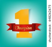 number one.champion ribbon... | Shutterstock .eps vector #648262675