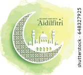 hari raya aidilfitri greeting... | Shutterstock .eps vector #648327925