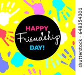happy friendship day card or... | Shutterstock . vector #648354301