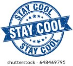 stay cool round grunge ribbon... | Shutterstock .eps vector #648469795