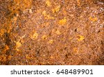the rust on the steel indicates ... | Shutterstock . vector #648489901