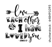 love each other as i have loved ... | Shutterstock .eps vector #648491095