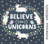 believe in unicorns cute card.... | Shutterstock .eps vector #648533251