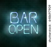 bar open neon sign on the brick ... | Shutterstock . vector #648697909