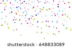 colorful confetti falling on... | Shutterstock .eps vector #648833089