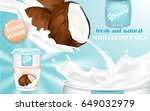 coconut yogurt ads  appetizing... | Shutterstock .eps vector #649032979