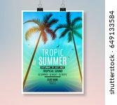 tropic summer beach party flyer ... | Shutterstock .eps vector #649133584