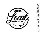 local farm hand written... | Shutterstock .eps vector #649183009