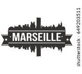 marseille skyline silhouette...   Shutterstock .eps vector #649203511