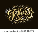 happy fathers day lettering... | Shutterstock .eps vector #649210579