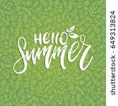 hand lettering inspirational... | Shutterstock .eps vector #649313824