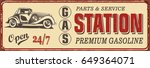 vintage gas station metal sign. | Shutterstock .eps vector #649364071