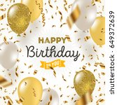 happy birthday vector... | Shutterstock .eps vector #649372639