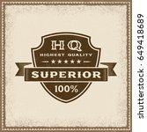 vintage highest quality... | Shutterstock .eps vector #649418689