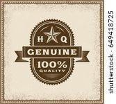 vintage genuine 100  quality... | Shutterstock .eps vector #649418725