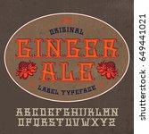 original ginger label typeface. ...   Shutterstock .eps vector #649441021
