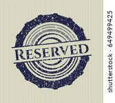 blue reserved distressed rubber ...   Shutterstock .eps vector #649499425