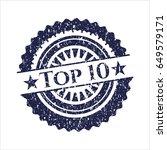 blue top 10 grunge seal   Shutterstock .eps vector #649579171