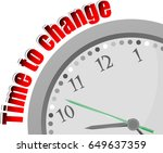 text time to change. time... | Shutterstock . vector #649637359