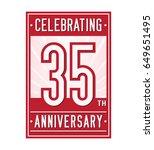 35 years anniversary design... | Shutterstock .eps vector #649651495