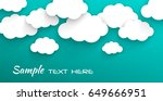 paper clouds on a blue sky... | Shutterstock .eps vector #649666951