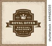 vintage royal offer label | Shutterstock . vector #649682035