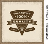 vintage 100  quality label | Shutterstock . vector #649682101