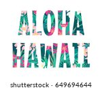 aloha hawaii lettering. retro... | Shutterstock .eps vector #649694644