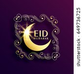 creative eil mubarak greeting... | Shutterstock .eps vector #649736725