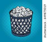 paper in trash can pop art... | Shutterstock .eps vector #649875019