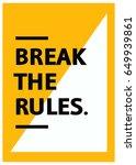 break the rules motivational... | Shutterstock .eps vector #649939861