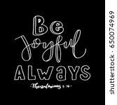 Be Joyful Always. Bible Verse....