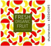 banana  watermelon  abstract... | Shutterstock .eps vector #650345395