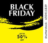 black friday sale banner  | Shutterstock .eps vector #650411839