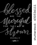 blessed are the merciful for...   Shutterstock .eps vector #650536111