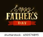 happy fathers day lettering... | Shutterstock .eps vector #650574895