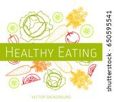 concept of healthy eating ... | Shutterstock .eps vector #650595541