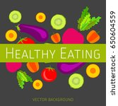 concept of healthy eating ... | Shutterstock .eps vector #650604559