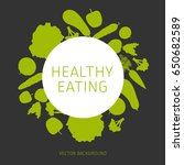 concept of a healthy diet ... | Shutterstock .eps vector #650682589