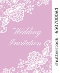 wedding card with white lace... | Shutterstock . vector #650700061