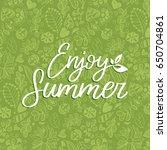 hand lettering inspirational...   Shutterstock .eps vector #650704861