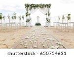 wedding setup on the beach | Shutterstock . vector #650754631