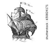 old caravel  vintage sailboat.... | Shutterstock .eps vector #650824171