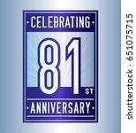 81 years anniversary design... | Shutterstock .eps vector #651075715