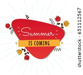 summer retro sign with flowers. ... | Shutterstock .eps vector #651112567