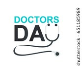 doctor's day greeting card... | Shutterstock .eps vector #651185989