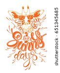 i was made for sunny days....   Shutterstock .eps vector #651345685